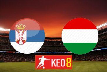 Soi kèo nhà cái, Tỷ lệ cược Serbia vs Hungary - 01h45 - 12/10/2020