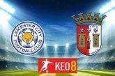 Soi kèo nhà cái, Tỷ lệ cược Leicester City vs Sporting Braga - 03h00 - 06/11/2020